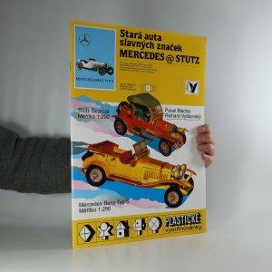 náhled knihy - Stará auta slavných značek MERCEDES & STUTZ. Plastické vystřihovánky