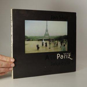 náhled knihy - A co Paříž? Jaká byla?