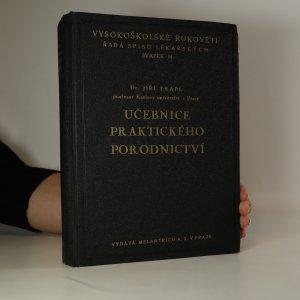 náhled knihy - Učebnice praktického porodnictví pro studující mediciny a lékaře