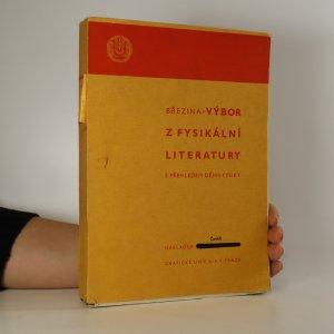 náhled knihy - Výbor z fysikální literatury s přehledem dějin fysiky