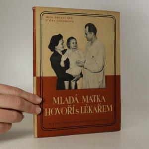 náhled knihy - Mladá matka hovoří s lékařem