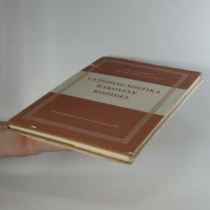 antikvární kniha Cytodiagnostika rakoviny rodidel, 1954