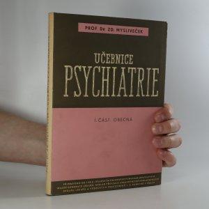 náhled knihy - Učebnice psychiatrie. I.část: Obecná