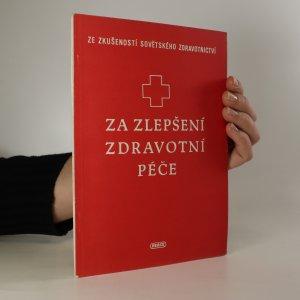 náhled knihy - Za zlepšení zdravotní péče