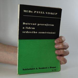 náhled knihy - Duševně pracujícím a lidem sedavého zaměstnání