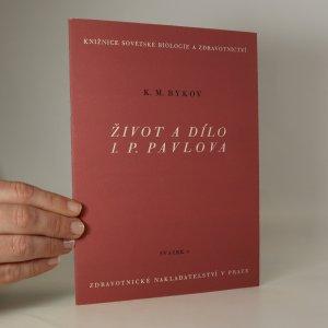 náhled knihy - Život a dílo Ivana Petroviče Pavlova