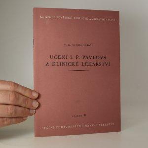 náhled knihy - Učení I.P. Pavlova a klinické lékařství