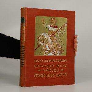 náhled knihy - Obrázkové dějiny národu československého. Díl I