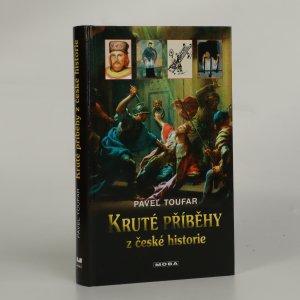 náhled knihy - Kruté příběhy z české historie