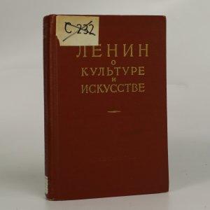 náhled knihy - Ленин о культуре и искусстве (Lenin o kultuře a umění)
