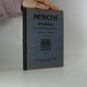 náhled knihy - Měřictví a rýsování pro I., II. a III. třídu měšťanských škol