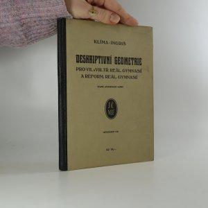náhled knihy - Deskriptivní geometrie pro VII. a VIII. třídu reál. gymnasií a reformních reálných gymnasií