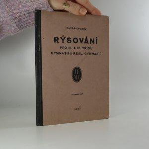 náhled knihy - Rýsování pro III. a IV. třídu gymnasií a reál. gymnasií