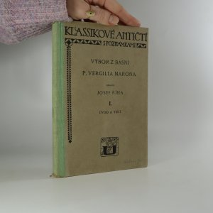 náhled knihy - Výbor z básní P. Vergilia Marona. I., Úvod a text.
