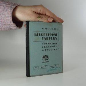 náhled knihy - Laboratorní tabulky pro chemiky, lékárníky a drogisty