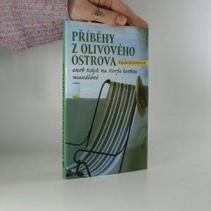 náhled knihy - Příběhy z olivového ostrova, aneb, Když na Korfu kvetou mandloně