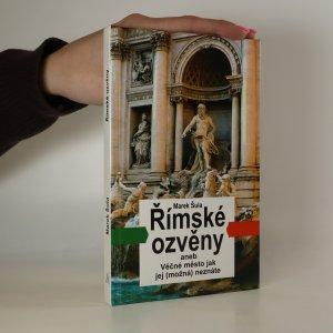 náhled knihy - Římské ozvěny aneb Věčné město jak jej (možná) neznáte