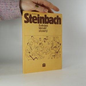 náhled knihy - Dr. Karel Steinbach. Svědek téměř stoletý.