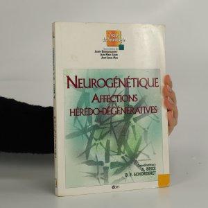 náhled knihy - Neurogénétique Affections Hérédo-Dégénératives