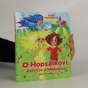 náhled knihy - O Hopsálkovi, Jiskřičce a Meluzínce