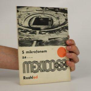 náhled knihy - ROZHLed 3. S mikrofonem na olympijských hrách. Mexiko 68