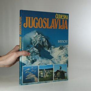 náhled knihy - Čudesna Jugoslavija. (Úžasná Jugoslávie)
