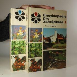 náhled knihy - Encyklopedie pro zahrádkáře. 1.-2. díl