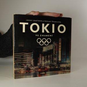 náhled knihy - Tokio ve znamení olympijských kruhů