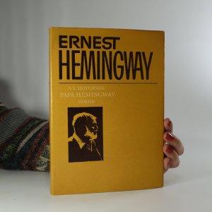 náhled knihy - Papá Hemingway. Osobní vzpomínky