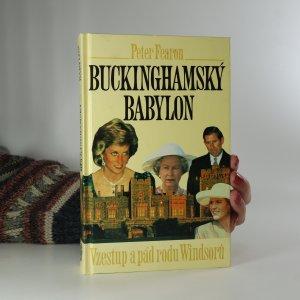 náhled knihy - Buckinghamský babylon. Vzestup a pád rodu Windsorů
