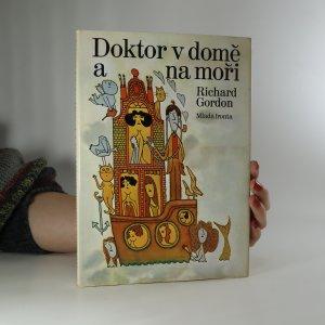 náhled knihy - Doktor v domě a na moři (podpis A. Borna)