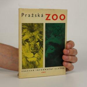 náhled knihy - Pražská zoo. Několik slov o zvířatech a lidech okolo nich