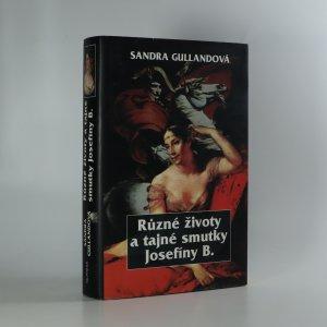 náhled knihy - Různé životy a tajné smutky Josefíny B.