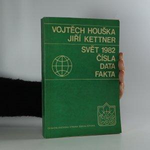 náhled knihy - Svět 1982. Čísla, data, fakta