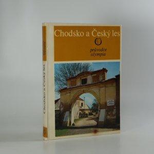 náhled knihy - Chodsko a Český les. Průvodce