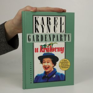 náhled knihy - Gardenparty u královny. A jiné reportáže, fejetony a poznámky z Británie