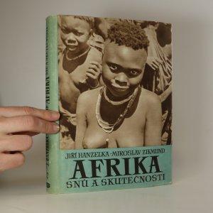 náhled knihy - Afrika snů a skutečnosti. II. díl