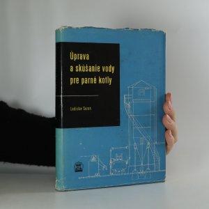 náhled knihy - Úprava a skúšanie vody pre parné kotly
