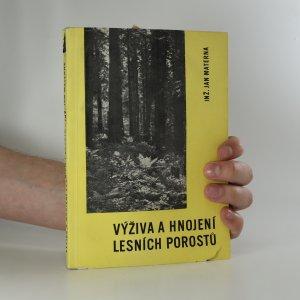 náhled knihy - Výživa a hnojení lesních porostů