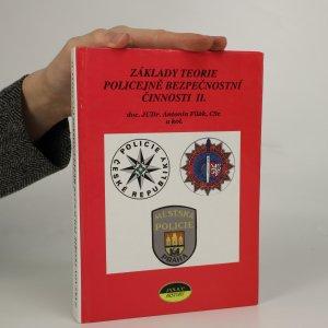 náhled knihy - Základy teorie policejně-bezpečnostní činnosti. 2. díl