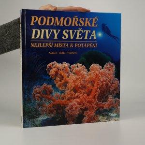 náhled knihy - Podmořské divy světa. Nejlepší místa k potápění