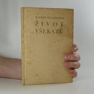 náhled knihy - Život všekazů (stav viz foto)