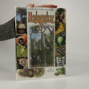 náhled knihy - Madagaskar. Umírající přírodní ráj