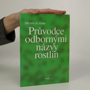 náhled knihy - Průvodce odbornými názvy rostlin. Latinsko-český slovník