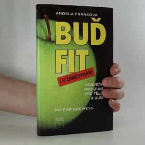náhled knihy - Buď fit i v zaměstnání. Kondiční program pro tělo i duši
