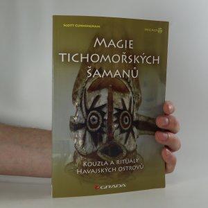 náhled knihy - Magie tichomořských šamanů. Kouzla a rituály Havajských ostrovů
