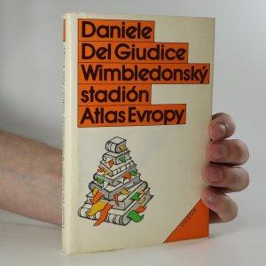 náhled knihy - Wimbledonský stadión. Atlas Evropy