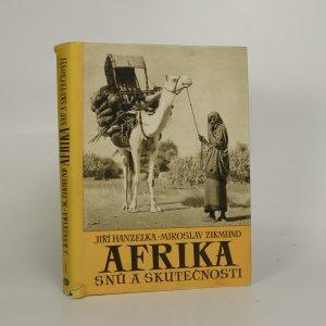 náhled knihy - Afrika snů a skutečnosti. Díl 1.