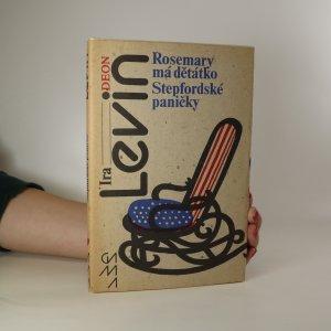náhled knihy - Rosemary má děťátko. Stepfordské paničky