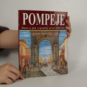 náhled knihy - Pompeje dnes a jak vypadaly před 2000 lety